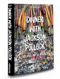 Dinner with Jackson Pollack