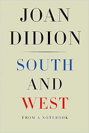 Joan Didion: South and West