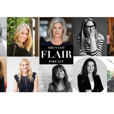 10 Podcasts: 10 Inspiring Women on She's Got Flair